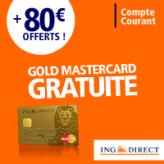 ING DIRECT : Prime de 80 euros + La carte bancaire Gold MasterCard gratuite