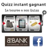 Participez au jeu Quizz Instant Gagnant de BforBank sur Facebook !