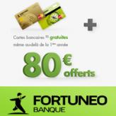 Fortuneo offre 80 € et la MasterCard classique ou Gold MasterCard gratuite pour toute 1ère ouverture de compte