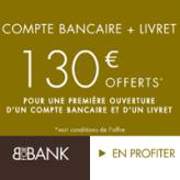 Compte bancaire + livret BforBank : Jusqu'à 130€ offerts !