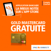 ING Direct : Compte courant + carte Gold MasterCard gratuite