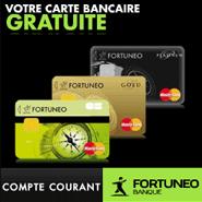 FORTUNEO : Cartes bancaires gratuites et les opérations courantes sans frais