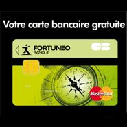 FORTUNEO : Votre carte bancaire gratuite Mastercard