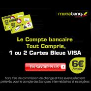 MONABANQ : Compte tout compris à 6 euros par mois avec 1 ou 2 Cartes Bleue VISA