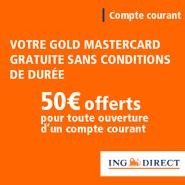 ING Direct : Compte courant sans frais avec la carte Gold MasterCard gratuite + 50 euros offerts