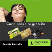 FORTUNEO : Votre carte MasterCard offerte pour toute ouverture de compte