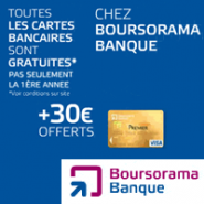 BOURSORAMA BANQUE : Prime de 30 euros + la carte bancaire gratuite Visa ou Visa Premier