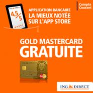 ING DIRECT : Gold MasterCard gratuite + 0 frais sur les opérations courantes