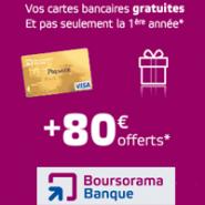BOURSORAMA BANQUE : 80 euros offerts + la carte bancaire Visa ou Visa Premier gratuite