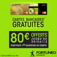 FORTUNEO : Votre carte bancaire MasterCard gratuite + 80 euros offerts !