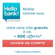 Carte Visa gratuite à vie + 50€ offerts pour toute ouverture de compte courant Hello bank!