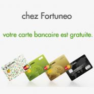 Une des nombreux avantages d'être chez Fortuneo : Votre carte bancaire gratuite !