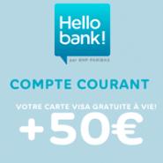 50€ offerts + la carte bancaire gratuite à vie chez Hello bank!