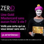 Carte Zero : La carte Gold MasterCard sans frais !